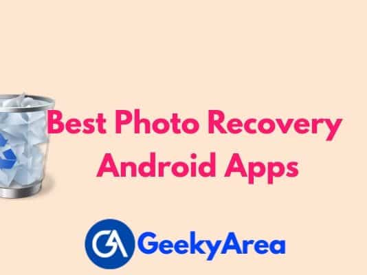 Best Photo Recovery Apps for Android
